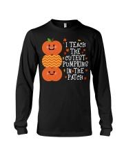 i Teach the cutest pumpkins Long Sleeve Tee thumbnail