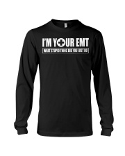 i'm your emt Long Sleeve Tee thumbnail