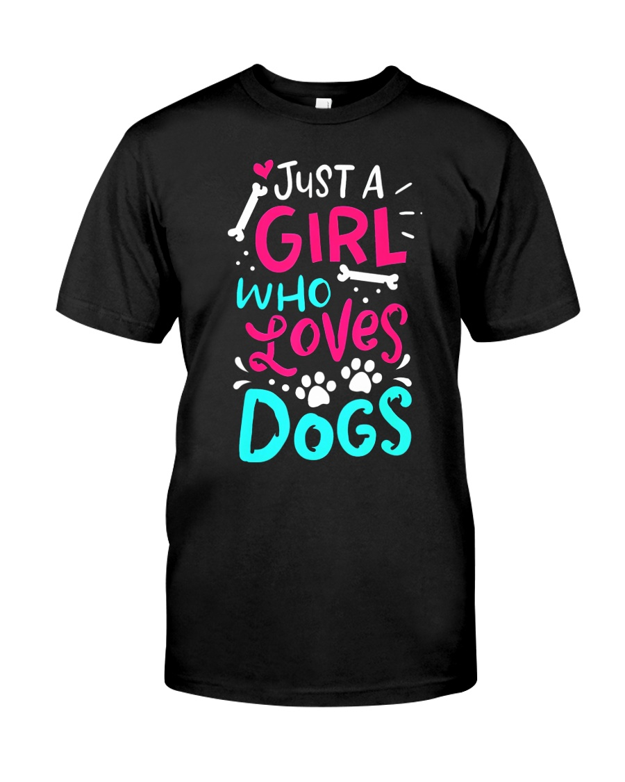 Just A Girl Who Loves Dog Classic T-Shirt