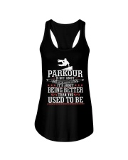 Parkour Is Not About Being Better Than Anyone Shir Ladies Flowy Tank thumbnail