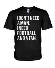I Don't Need A Man I Need Football And A Tan Shirt V-Neck T-Shirt thumbnail