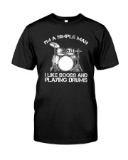 I'm A Simple Man I Like Boobs And Playing Drums Classic T-Shirt thumbnail