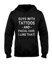 Guys With Tattoos And Facial Hair I Like Hooded Sweatshirt thumbnail