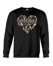 Im A Coffeeaholic Coffee Shirt Crewneck Sweatshirt thumbnail