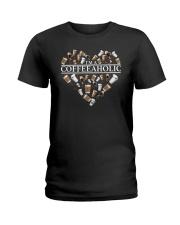 Im A Coffeeaholic Coffee Shirt Ladies T-Shirt thumbnail