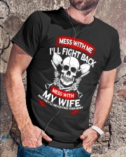 Mess With Me I'll Fight Back Mess With My Wife Shi Classic T-Shirt lifestyle-mens-crewneck-front-4