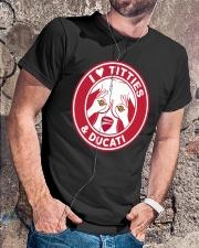 I Love Titties And Ducati Shirt Classic T-Shirt lifestyle-mens-crewneck-front-4