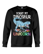 Sorry My Dinosaur Ate Your Unicorn T-Rex Shirt Crewneck Sweatshirt thumbnail