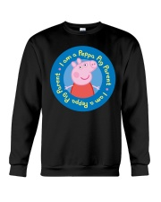 I Am A Peppa Pig Parent Shirt Crewneck Sweatshirt thumbnail