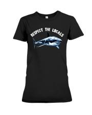 Beach Respect The Locals Shark Shirt Premium Fit Ladies Tee thumbnail