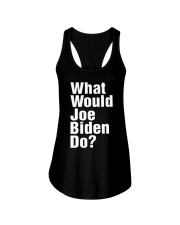 Joe Biden 2020 What Would Joe Biden Do Shirt Ladies Flowy Tank thumbnail