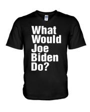 Joe Biden 2020 What Would Joe Biden Do Shirt V-Neck T-Shirt thumbnail