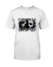Stay Safe Classic T-Shirt front