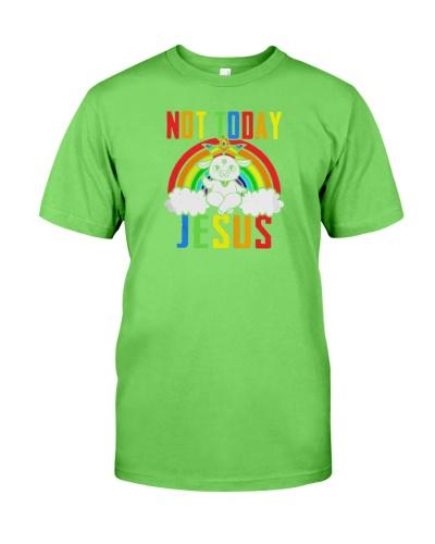 not today jesus shirt