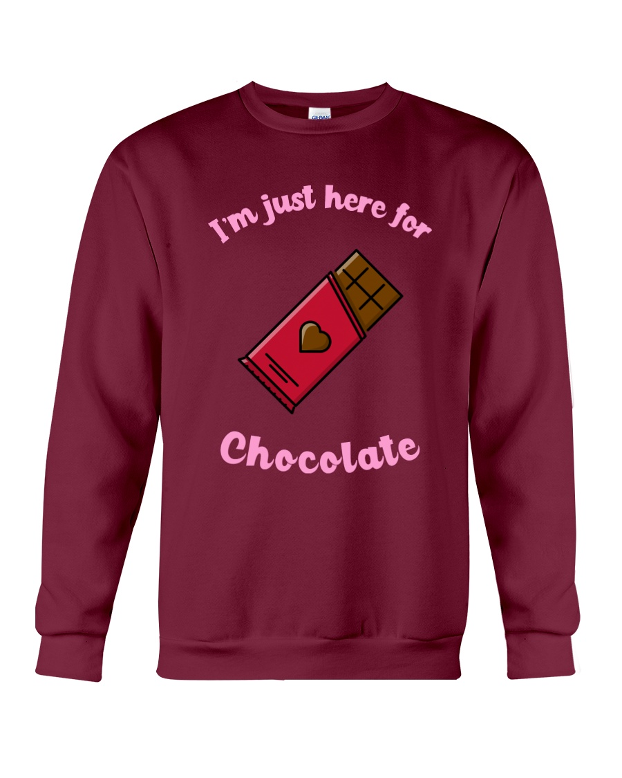 I'm Just Here for Chocolate Crewneck Sweatshirt