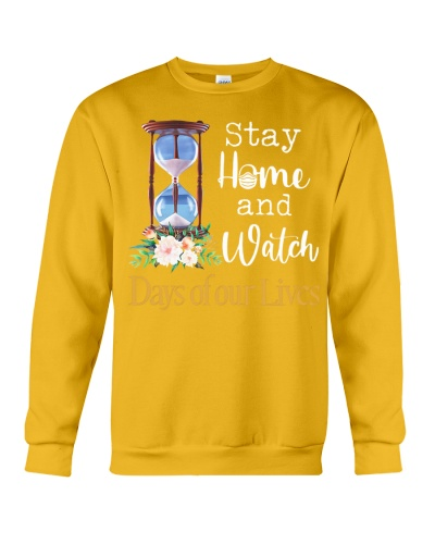 Stay home and watch day of our lives shirt