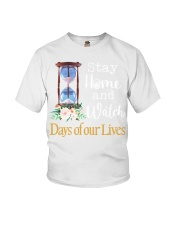 Stay home and watch day of our lives shirt Youth T-Shirt thumbnail