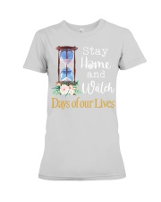 Stay home and watch day of our lives shirt Premium Fit Ladies Tee thumbnail