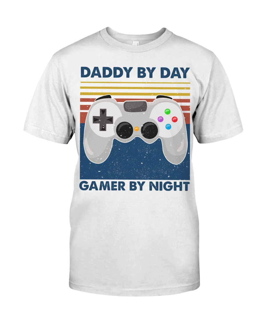 Funny Family Daddy By Day Gamer By Night Classic T-Shirt