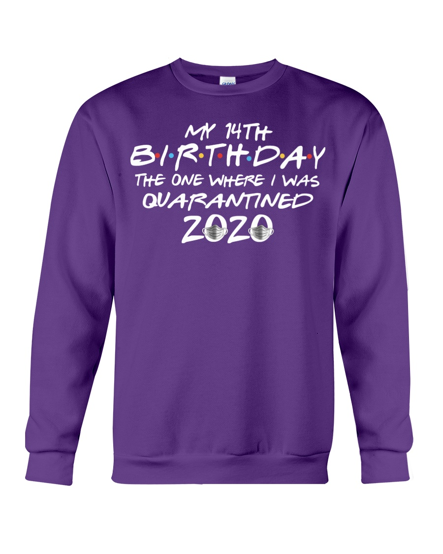 Quarantine Birthday 14th Crewneck Sweatshirt
