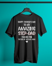 Happy Father's Day To My Amazing Step Dad Classic T-Shirt lifestyle-mens-crewneck-front-3