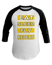 Pilot eat sleep fly repeat Baseball Tee thumbnail