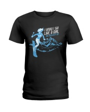 I Know I Ski Like A Girl T-Shirt - Skiing T Ladies T-Shirt thumbnail
