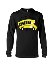 Funny School Bus Driver Shirt This Is How Long Sleeve Tee thumbnail
