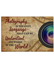 Photography Is The Only Language 17x11 Poster front