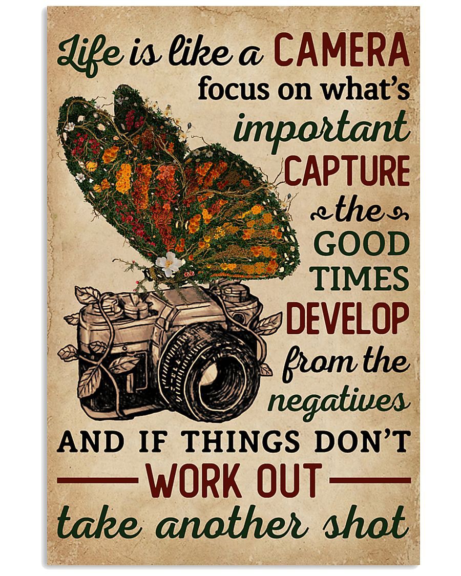 Life Is Like A Camera Butterfly  11x17 Poster