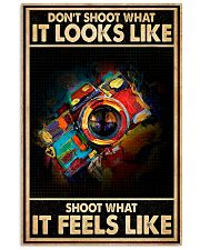 Shoot What It Feels Like Camera 16x24 Poster front
