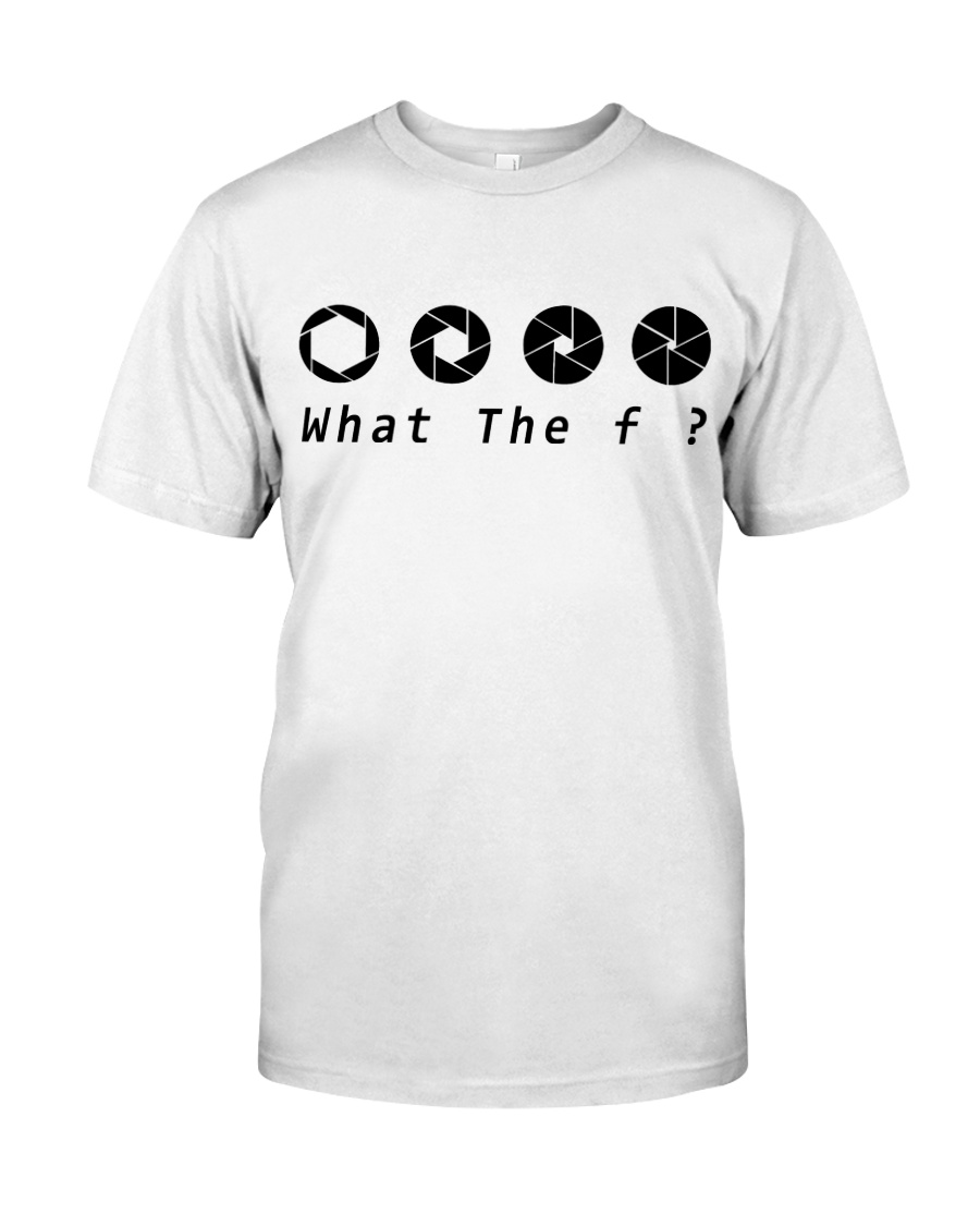 What The F - On Sale Classic T-Shirt