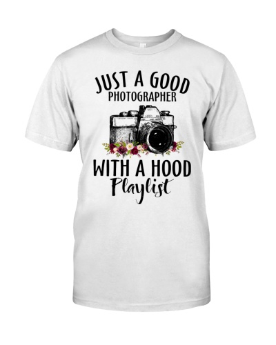 Just A Good Photographer With A Hood Playlist