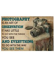 Photography Is An Art 17x11 Poster front