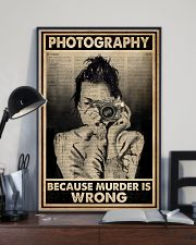 Photography Because Murder Is Wrong 16x24 Poster lifestyle-poster-2