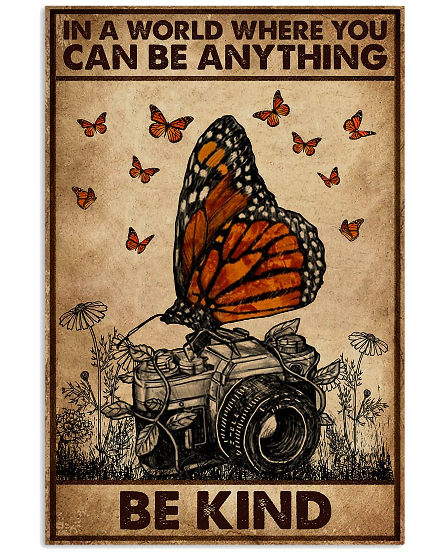 You Can Be Anything Be Kind Camera 16x24 Poster