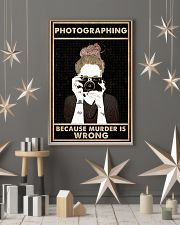 Photography Because Murder Is Wrong 16x24 Poster lifestyle-holiday-poster-1