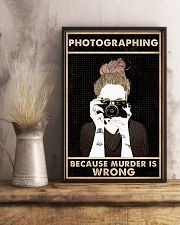 Photography Because Murder Is Wrong 16x24 Poster lifestyle-poster-3