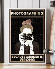Photography Because Murder Is Wrong 16x24 Poster lifestyle-poster-4