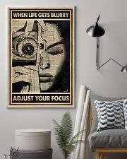 When Life Gets Blurry Adjust Your Focus 16x24 Poster lifestyle-poster-1