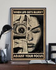 When Life Gets Blurry Adjust Your Focus 16x24 Poster lifestyle-poster-2