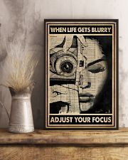 When Life Gets Blurry Adjust Your Focus 16x24 Poster lifestyle-poster-3