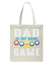 FUNNY DAD IS MY NAME BINGO IS MY GAME Tote Bag thumbnail