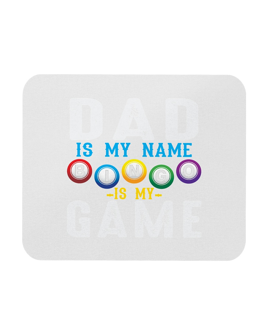 FUNNY DAD IS MY NAME BINGO IS MY GAME Mousepad