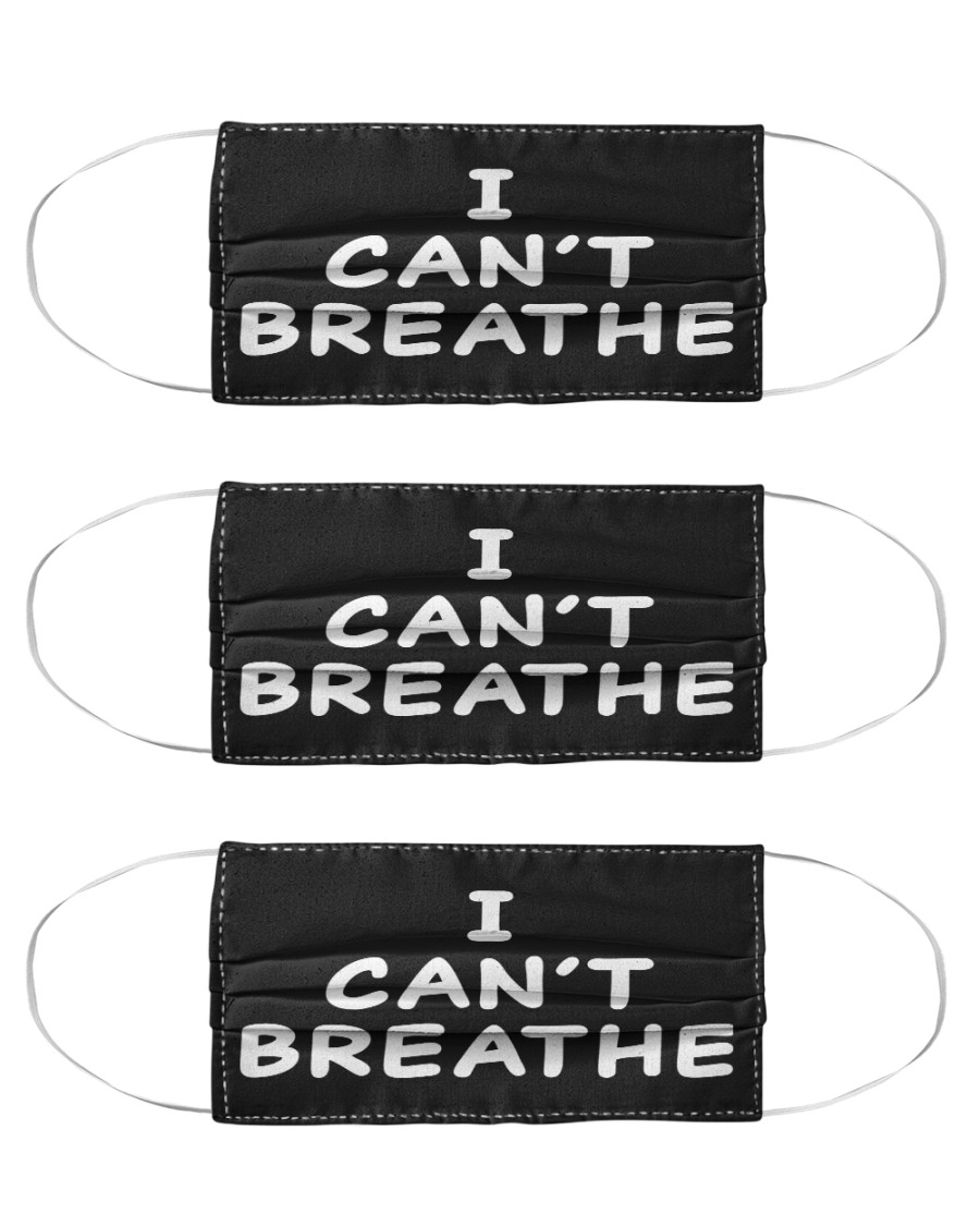 I can't breathe mask LIMITED EDITION Cloth Face Mask - 3 Pack