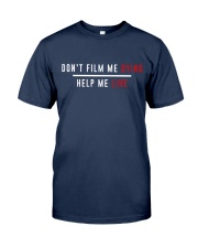Don't film me  - Shirt - support Black community  Classic T-Shirt front