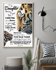 DAD TO DAUGHTER GIFT - TIGER- HAVE YOUR BACK 11x17 Poster lifestyle-poster-1