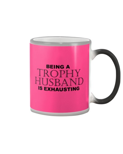 BEING A TROPHY HUSBAND IS EXHAUSTING 2 - Humor