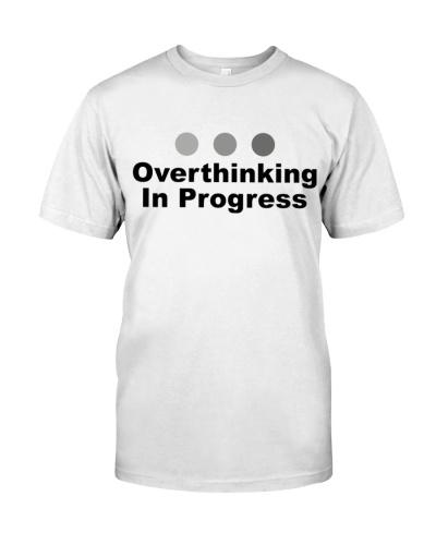 Dot Dot Dot Overthinking In Progress - Sayings