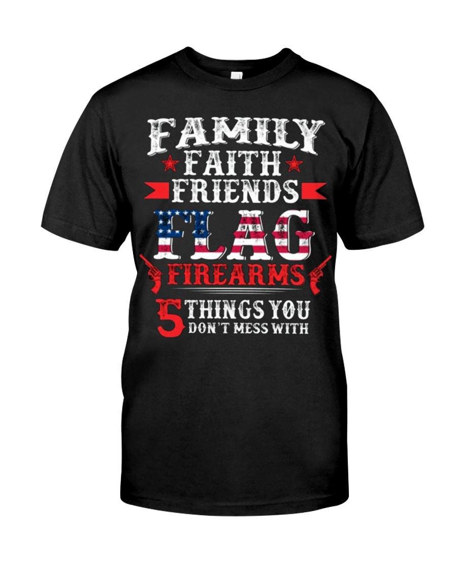 Family Faith Friends Flag Firearms  Classic T-Shirt